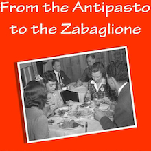 From the Antipasto to the Zabaglione