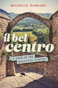 Il Bel Centro by Michelle Damiani